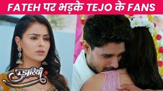 Udaariyaan | Fateh Par Bhadke Tejo Ke Fans, Fateh Ne Diya Jasmine Ke Liye Tejo Ko Dhoka