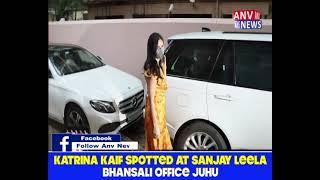 KATRINA KAIF SPOTTED AT SANJAY LEELA BHANSALI OFFICE JUHU