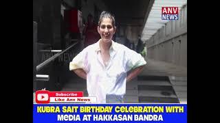 KUBRA SAIT BIRTHDAY CELEBRATION WITH MEDIA AT HAKKASAN BANDRA
