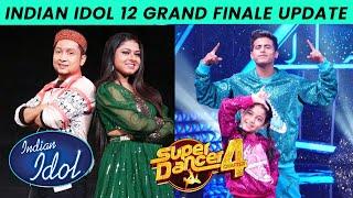 Indian Idol 12 Grand Finale Me Dhamaka Karenge Super Dancer 4 Ke Bachche Florina Tushar Esha & More