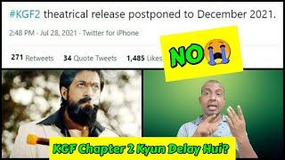 KGF Chapter 2 Ko December 2021 Tak Delay Kar Diya Gaya Hai, Kya YE Hai Asli Wajah