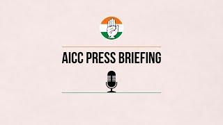 LIVE: Congress Party Briefing by Shri Pawan Khera at AICC HQ