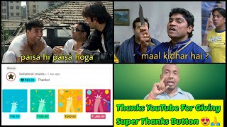 Thanks YouTube For Giving Super Thanks Button On BollywoodCrazies,Now People Can Support Us Directly