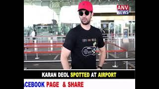 KARAN DEOL SPOTTED AT AIRPORT