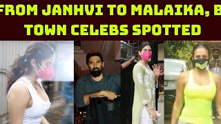From Janhvi To Malaika, B-Town Celebs Spotted In Mumbai | Catch News