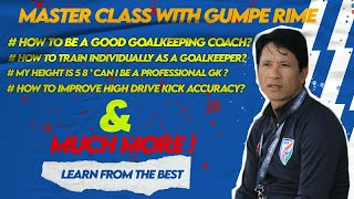 Master Class with Gumpe Rime || AFC  Goalkeeping instructor ||