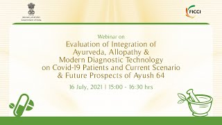 Evaluation of Integrative Healthcare on COVID-19 patients & Importance of AYUSH 64
