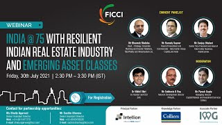 India @ 75 with Resilient Indian Real Estate Industry and Emerging Asset Classes