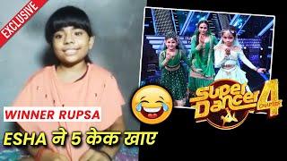 Super Dancer 4   Winner Rupsa Ne Share Ki FUNNY Cheeze, Esha Aur Apne Favorites Par Ki Baat