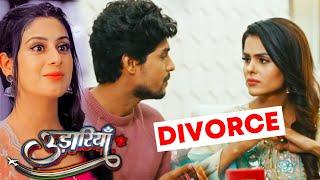 Udaariyaan Update | Fateh Ko Tejo Se Divorce Lene Kahegi Jasmine