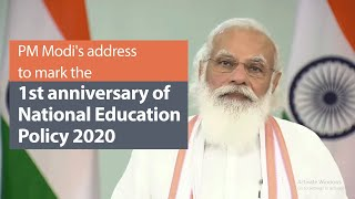 PM Modi's address to mark the first anniversary of National Education Policy 2020   PMO