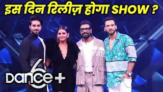 Dance Plus 6 Is Din Hoga Release, Show Se Aayi Badi Update | Shakti Mohan, Punit, Salman, Remo