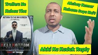 Trollers Ne Kahaa Tha Ki Akshay Kumar Kahaan So Raha Hai? Akshay Kumar Best Reply To Them