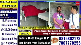 #Watch Report: How Kashmir Crown team exposes the reality of health system in Rajouri