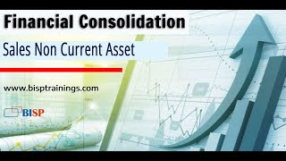 Financial Consolidation Sales Non Current Asset | IFRS10 | FCCS| HFM | Oracle EPM Consulting