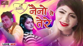 LOVE Mix Song   Naino Se Tere   Hindi Romantic Song Dj   Bollywood,Dj Mix Sad Song   FULL Audio, Mp3