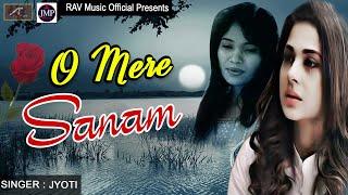 Hindi Sad Song ???? सदाबहार ???? दर्द भरा गीत - O Mere Sanam - Bewafai Song, Love Songs - Latest Song 2021