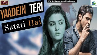 Bewafai Song | Yaadein Teri Satati Hai - यादें तेरी सताती है | #TRUELOVE - #Bewafa - Hindi Sad Songs