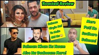 Salman Khan Ka Naam Lekar Publicity Mat Batoro Rakhi Sawant And Tiger Shroff, Roasted Review