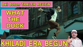 Bell Bottom Trailer Review By Bollywood Crazies Surya, Akshay Kumar ERA Has Begun In Bollywood