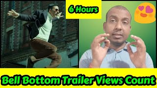 Bell Bottom Trailer Views Count In 6 Hours, Kya 40 Million Views 24 Hours Mein Cross Kar Payega?