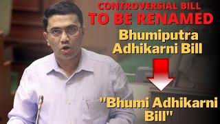 After a lot of backlash, CM decides to rename the Bhumiputra Adhikarni Bill to Bhumi Adhikarni Bill