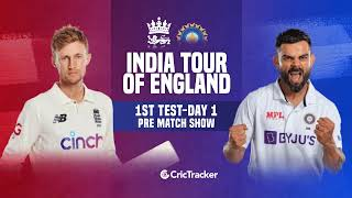 England vs India - 1st Test Pre-Match Analysis With CricTracker & Cricket Analyst