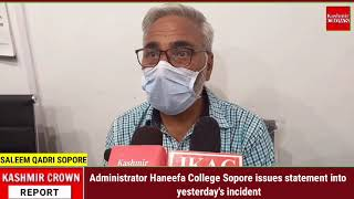 Administrator Haneefa College Sopore issues statement into yesterday's incident