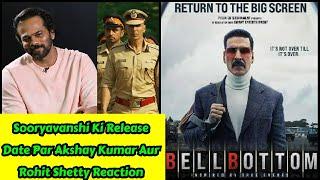Sooryavanshi Movie Ki Release Date Par Akshay Kumar Aur Rohit Shetty Reaction