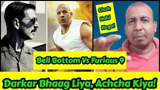 Bell Bottom Vs Fast And Furious 9 Ka Box Office Clash Nahi Hoga August 19 Ko! Janiye Asli Wajah