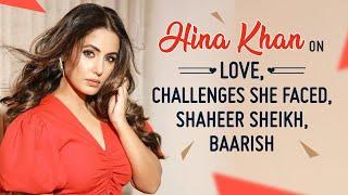 Hina Khan on love, de-glam look, challenges, Priyanka Chopra, Shaheer Sheikh, Baarish   Lines