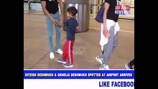 RITEISH DESHMUKH & GENELIA DESHMUKH SPOTTED AT AIRPORT ARRIVED