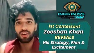 Bigg Boss OTT | 1st Contestant Zeeshan Khan Reveals His Strategy & Plans | Exclusive Interview