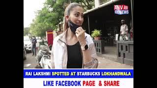 RAI LAKSHMI SPOTTED AT STARBUCKS LOKHANDWALA