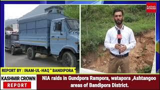 NIA raids in Gundpora Rampora, watapora ,Ashtangoo areas of Bandipora District
