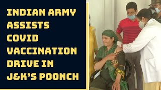 Indian Army Assists COVID Vaccination Drive In J&K's Poonch   Catch News