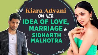 Kiara Advani on Sidharth Malhotra, Sidara, her idea of love, marriage & losing her nana | SherShaah