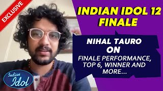 Finalist Nihal Tauro Exclusive On Grand Finale Performance, Nervous And More | Indian Idol 12