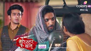 Barrister Babu Update | Sanyasini Bondita Ko Bhagane Me Anirudh Ne Ki Chandrachur Ki Madat
