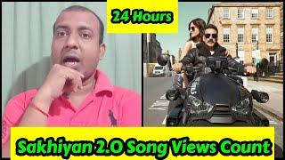 Sakhiyan 2.0 Song Views Count In 24 Hours,AkshayKumar Ka Second Gaane Badhiya Tha Lekin Views Firbhi