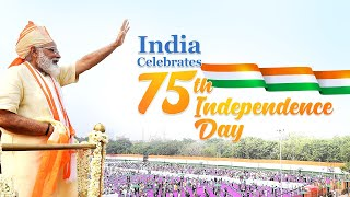 75th Independence Day 2021: PM Modi unfurls the Tricolor & addresses the Nation from Red Fort, Delhi