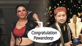 Indian Idol 12 Winner Pawandeep Ko Kiya Rakhi Sawant Ne Congratulations