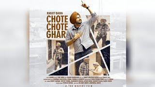 Chote Chote Ghar   Ranjit Bawa   New Punjabi Song 2020   Dainik Savera