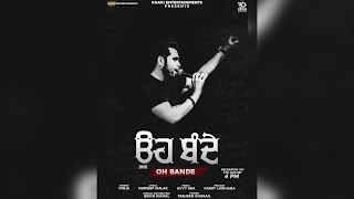 Oh Bande   Ninja   Punjabi Song Latest 2020