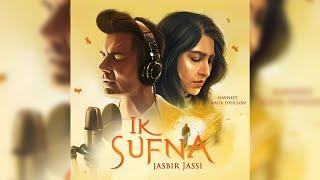 Ik Sufna   Jasbir Jassi   New Punjabi Song 2020   Dainik Savera