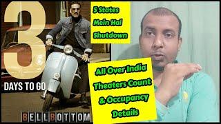 Bell Bottom Movie All Over India Theaters Occupancy Status, Shows Kab tak Khule Rahenge Raat Ko?