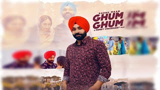 Babbu Maan : Ghum Ghum l Latest Punjabi Song 2020 l Dainik Savera