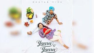 Yaara 'O' Yaara   Mehtab Virk   Maninder Kailey   New Punjabi Song 2020   Dainik Savera