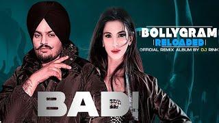 Bad (Official Remix)   Sidhu Moosewala   DJ Rink   BOLLYGRAM RELOADED   Latest Punjabi Songs 2021