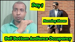 Bell Bottom Audience Occupancy Day 1 In Morning Shows